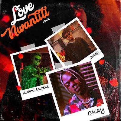 CKay - Love Nwantiti Remix (feat. Joeboy & Kuami Eugene) [Ah Ah Ah] [Download]