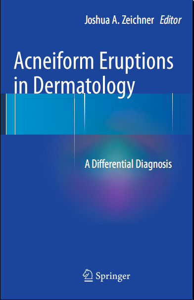 Acneiform Eruptions in Dermatology A Differential Diagnosis, (2014) [PDF]