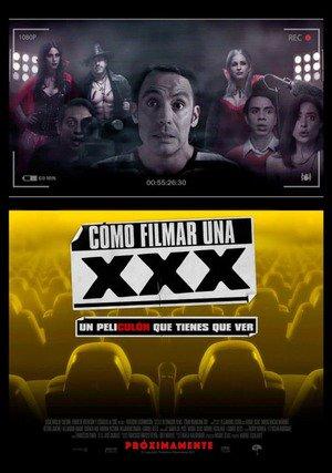 Poster Cómo Filmar Una XXX 2017