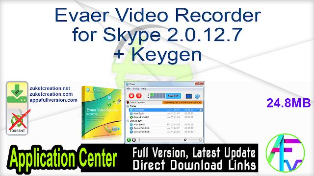 Evaer Video Recorder for Skype 2.0.12.7 + Keygen