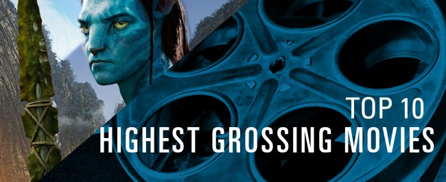 The Most Successful Highest Grossing Movies of All Time