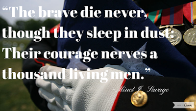 Happy Memorial Day 2016: the brave die never, though they sleep in dust;