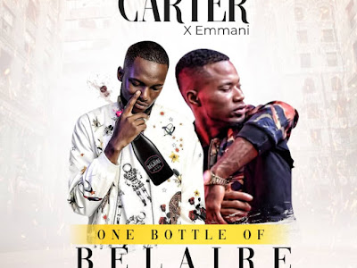 DOWNLOAD MP3: Carter X Emmani - One Bottle of Belaire
