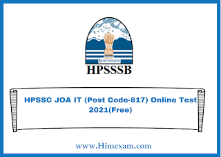 HPSSC JOA IT (Post Code-817) Online Test 2021(Free)