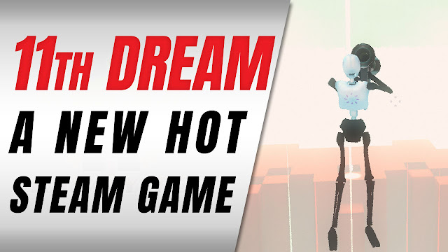 11TH DREAM Is A HOT New Game!