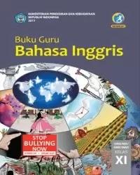 Buku bahasa Inggris Guru Kelas 11 k13 2017