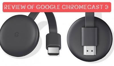 Review Of Google Chromecast 3, eduworldtricks