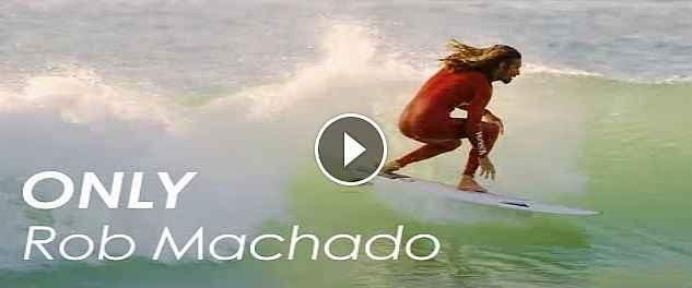 Only Rob Machado Surfing