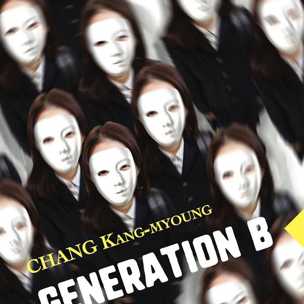 Génération B - Chang Kang-myoung
