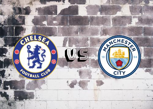 Chelsea vs Manchester City  Resumen y Partido Completo
