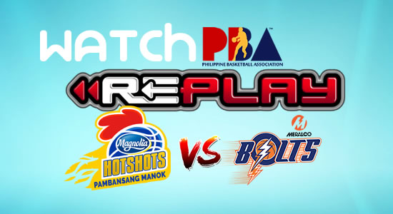 Video List: Magnolia vs Meralco game replay February 24, 2018 PBA Philippine Cup