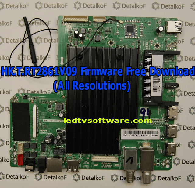HK.T.RT2861V09 Firmware Free Download (All Resolutions)
