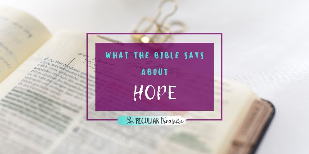 What the Bible says about hope.
