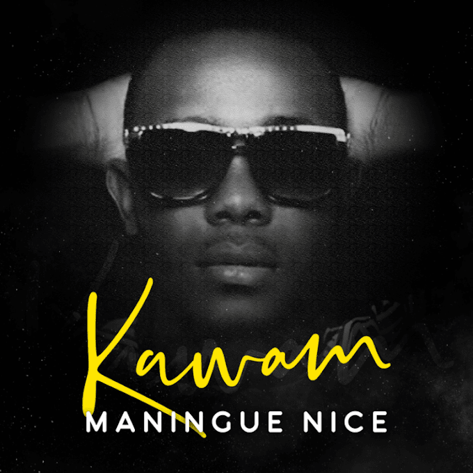 Kawam – Maningue Nice (DOWNLOAD MP3)