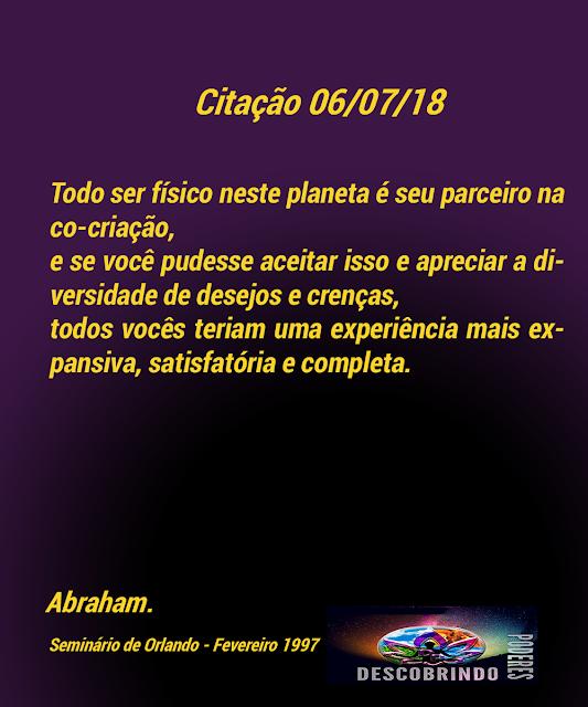 Citação Diária Abraham Hicks - Citação do Dia 06/07/2018