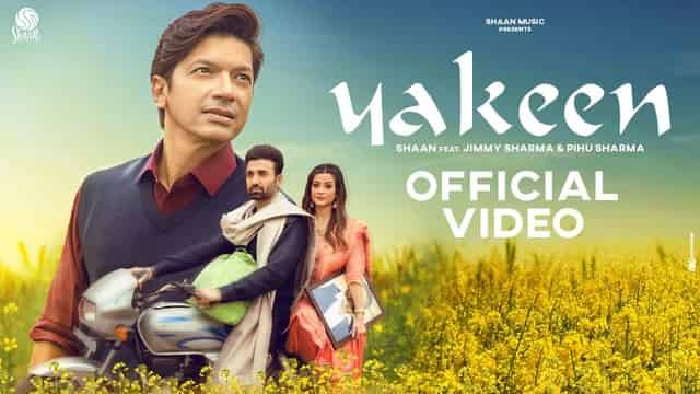 यकीन Yakeen Lyrics In Hindi - Shaan | Jimmy Sharma