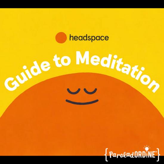 Ti consiglio una serie televisiva: Le guide di Headspace - meditazione | Paroladordine