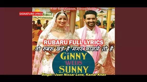 RUBARU LYRICS - GINNY WEDS SUNNY Ft Yami - Vikrant
