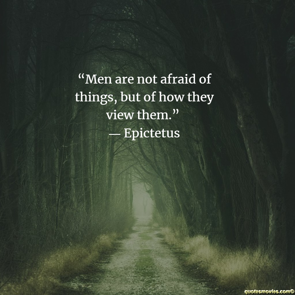 Epictetus Quote about fear