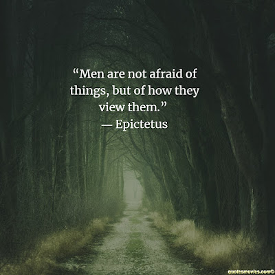 Epictetus Quote about fear