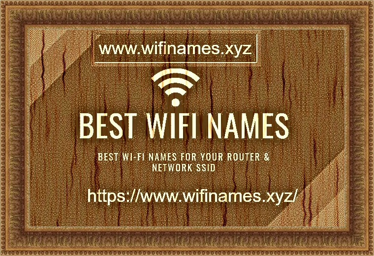 Best Wifi Names 2020 500+ Best Wi Fi names from the SSID network of the router to shock