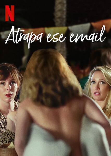 Atrapa ese email (2020) NF WEB-DL 1080p Latino
