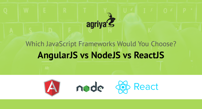 Which JavaScript Frameworks Would You Choose? AngularJS vs NodeJS vs