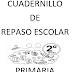 CUADERNILLO DE REPASO ESCOLAR  2º PRIMARIA