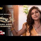 Saali Aadhi Gharwaali Palang Tod webseries  & More