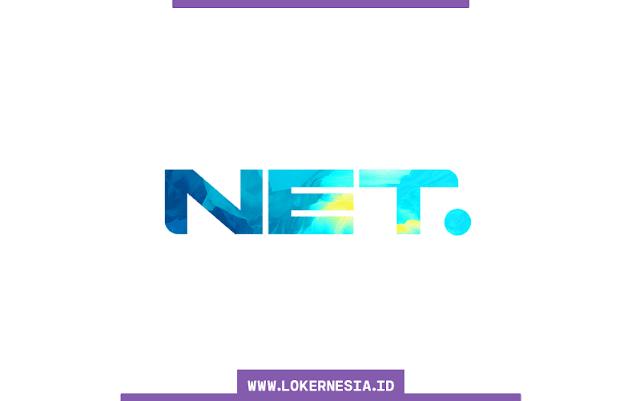Lowongan Kerja NET TV Februari 2021