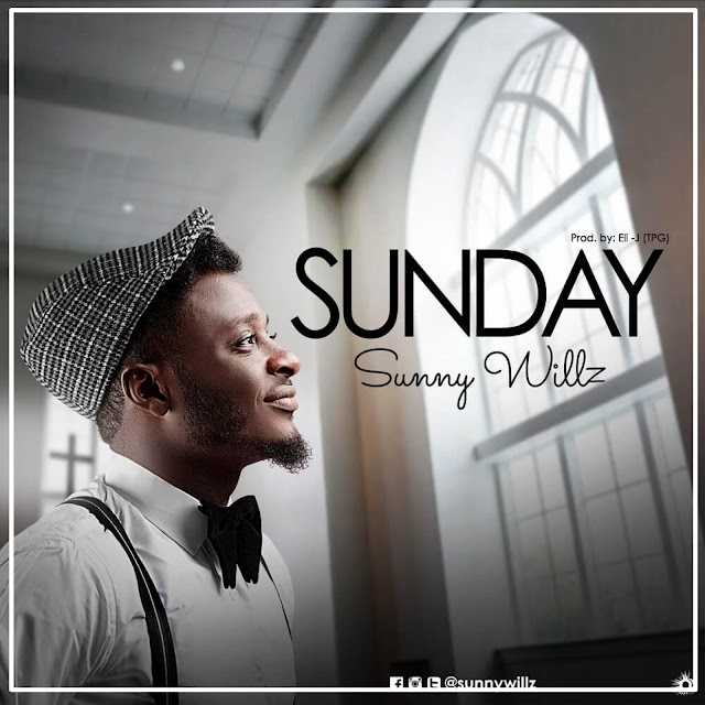 Sunny Willz - Sunday | Download