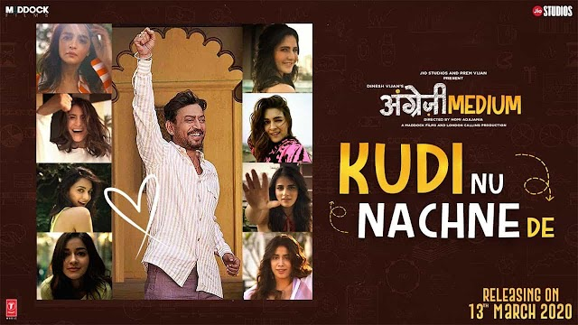 KUDI NU NACHNE DE LYRICS हिंदी - Angrezi Medium | Sachin Jigar