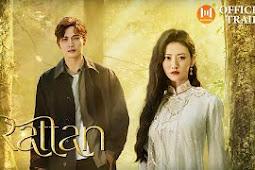 Review dan Nonton Drama China Rattan 2021 sub Indonesia
