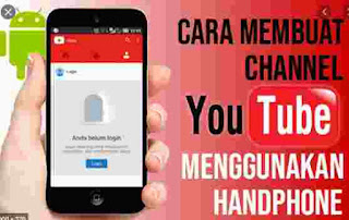 Cara Buat Chanel YouTube Di HP
