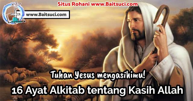 16 Ayat Alkitab tentang Kasih Allah