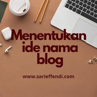 ide nama blog