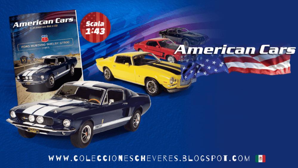 american cars mexico, american cars 1:43, american cars coleccion, american cars planeta deagostini, coleccion american cars