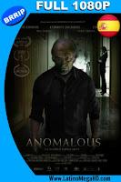 Anomalous (2016) Español Full HD 1080P - 2016