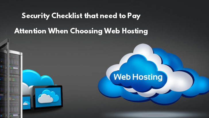What Security Checklist Do You Need to Pay Attention When Choosing Web Hosting