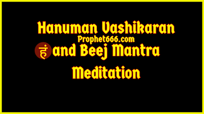 Hanuman Vashikaran and Beej Mantra Meditation