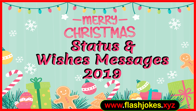 Merry Christmas Status | Christmas Wishes 2019