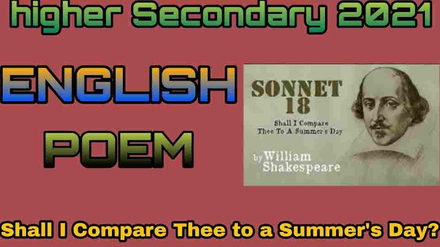 What type of poem is 'Shall I Compare Thee to a Summer's Day | Who is the poet | Whom does the poet speak of | What does the poet say about the person spoken of
