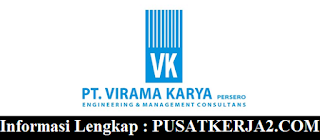 Lowongan Kerja PT Virama Karya (Persero) Maret 2020