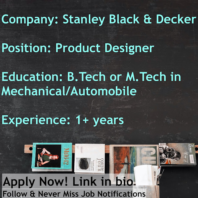 (Job) - STANLEY BLACK & DECKER, Bengaluru | Product Designer (1+yrs)