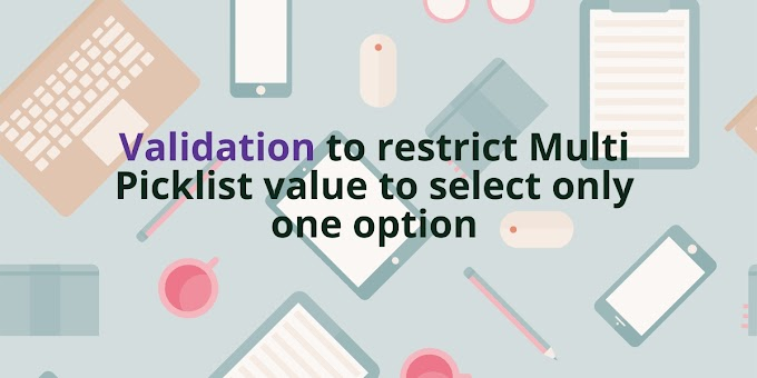Validation to restrict Multi Picklist value to select only 1 option based on picklist selection