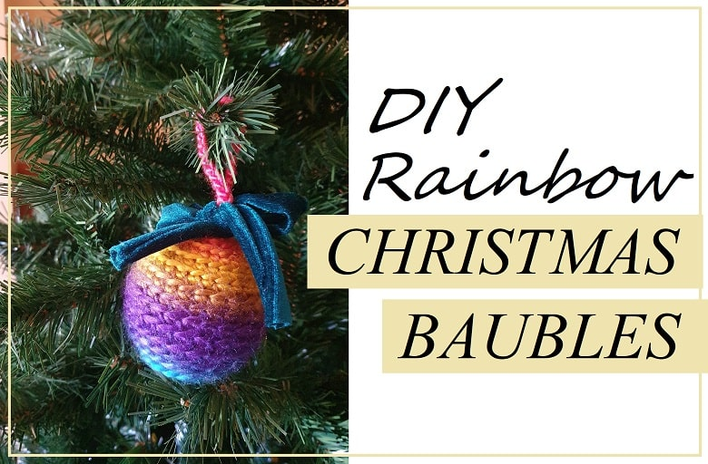 How to Make Rainbow-Themed Crochet Christmas Baubles