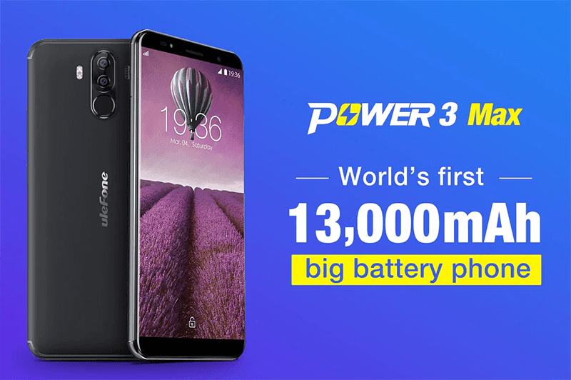 Ulefone Power 3 Max will feature an 13,000mAh of battery capacity!