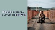 O vară perfectă alături de Bonprix