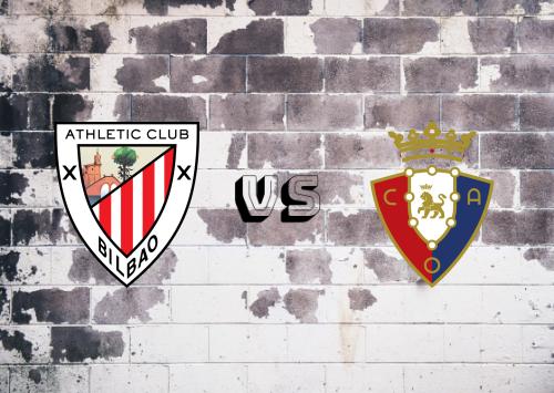 Athletic Club vs Osasuna  Resumen