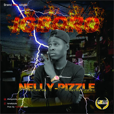 Nelly Pizzle – Igboro